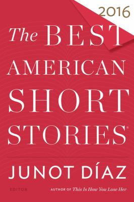 The best American short stories, 2016