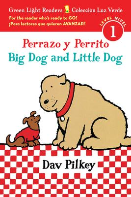 Perrazo Y Perrito = Big Dog and Little Dog