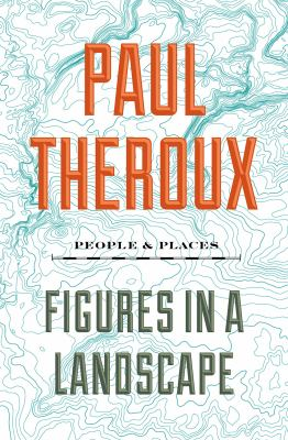 Figures in a landscape : people and places --essays: 2001-2016