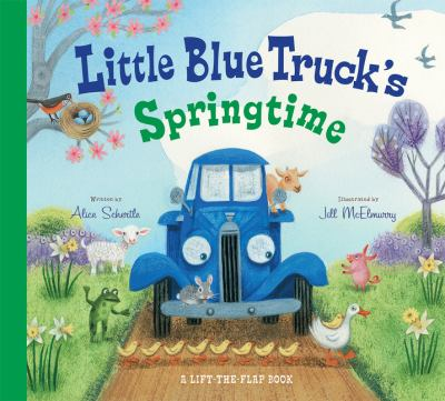 Little blue truck's springtime: a lift-the-flap book