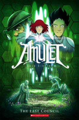Amulet. Book 4, The last council