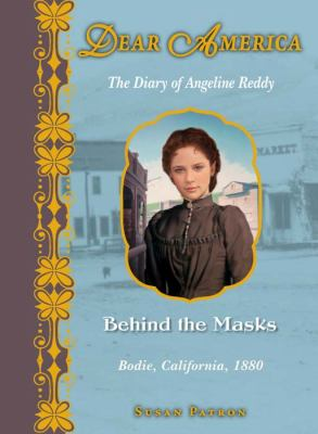 Behind the masks : the diary of Angeline Reddy