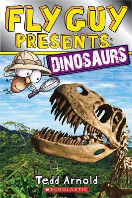 Fly Guy presents : dinosaurs