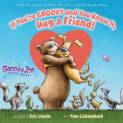 If you're groovy and you know it, hug a friend!