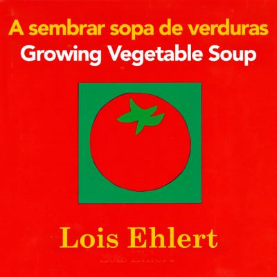 A sembrar sopa de verduras = Growing vegetable soup