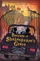 The Secrets of Shakespeare's Grave