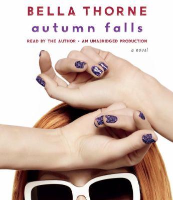 Autumn Falls [a novel]