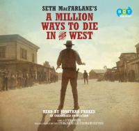 A Million Ways to Die in the West: A Novel by Seth MacFarlane