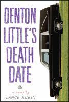 Denton Little's deathdate : a novel