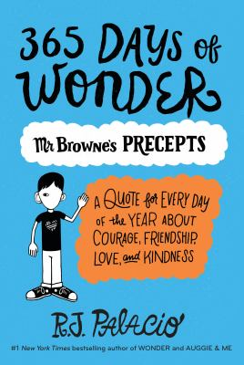 365 Days of Wonder : Mr. Browne's Book of Precepts