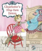 Charlotte's Very Own Dress