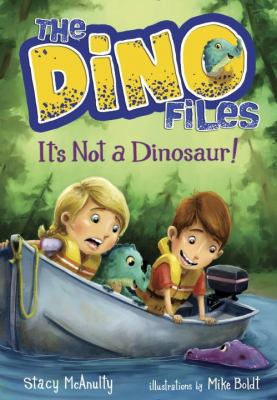 It's not a dinosaur!