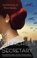 Mr. Churchill's secretary : a novel