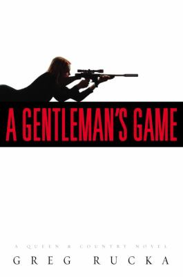 A gentleman's game: a queen & country novel