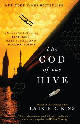 The God of the hive a novel of suspense featuring Mary Russell and Sherlock Holmes