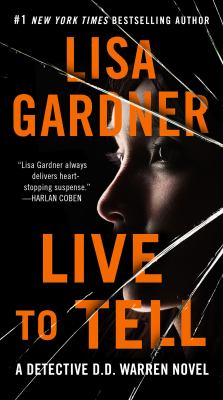 Live to Tell a Detective D.D. Warren Novel