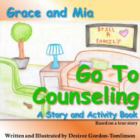 Grace and Mia Go to Counseling