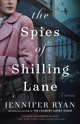 The spies of Shilling Lane : a novel