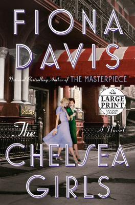The Chelsea girls :  a novel