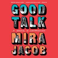 Good Talk A Memoir in Conversations