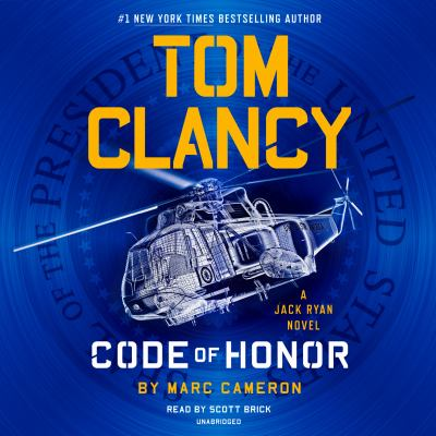Tom Clancy code of honor : a Jack Ryan novel