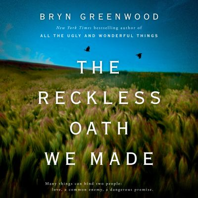 Reckless Oath We Made, The