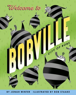 Welcome to Bobville : city of Bobs