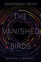The Vanished Birds A Novel