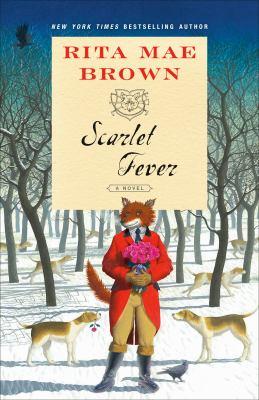 Scarlet Fever A Novel