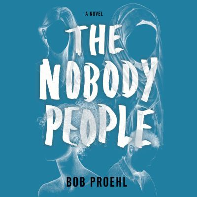 Nobody People, The A Novel