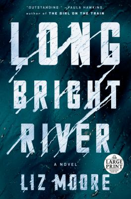 Long Bright River.