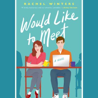Would Like to Meet : A Novel