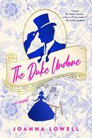 The Duke Undone