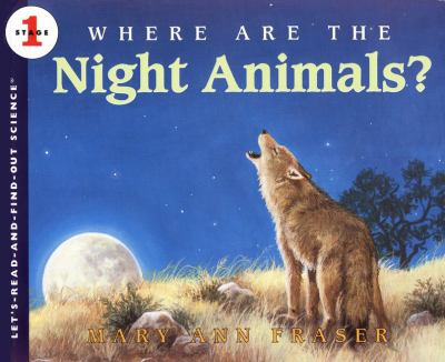 Where are the night animals?