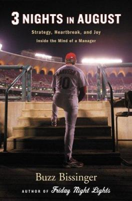 Three nights in August: strategy, heartbreak, and joy, inside the mind of a manager