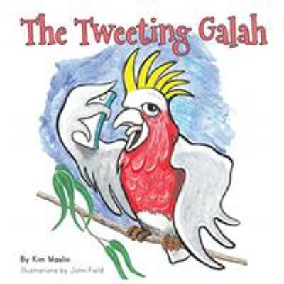 Cover Image for The tweeting galah : a collection of interactive short stories about growing up in the digital age