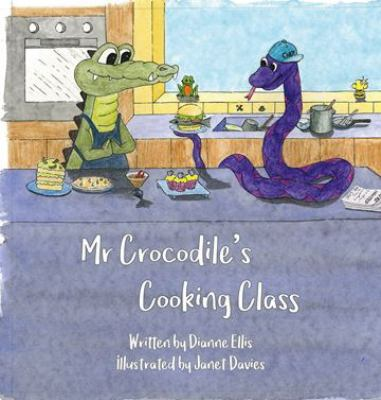 Cover Image for Mr Crocodile's Cooking Class