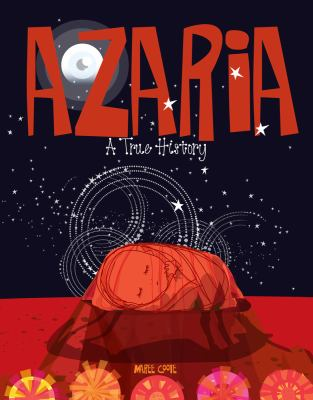 Link to Catalogue record for Azaria: a true history
