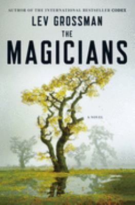 The magicians : a novel
