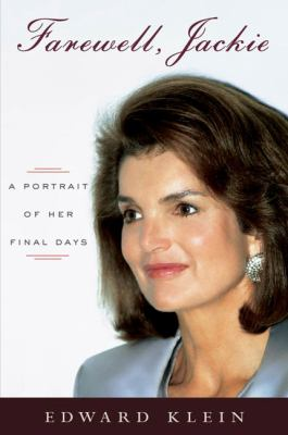 Farewell, Jackie: a portrait of her final days