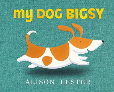 Book cover for My Dog Bigsy