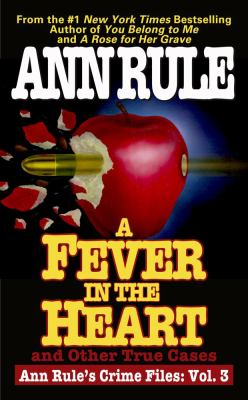 A fever in the heart: and other true cases