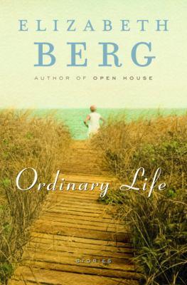 Ordinary life :  stories