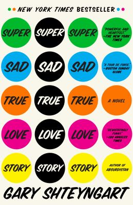 Super sad true love story a novel