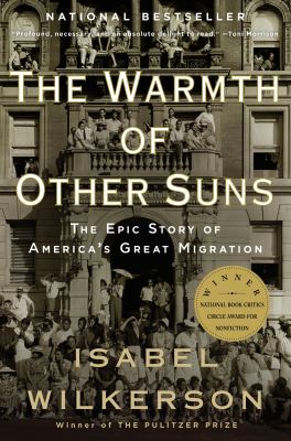 The Warmth of Other Suns the Epic Story of America's Great Migration