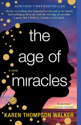 The age of miracles a novel
