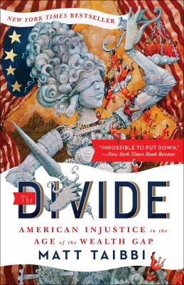 The Divide : American Injustice in the Age of the Wealth Gap