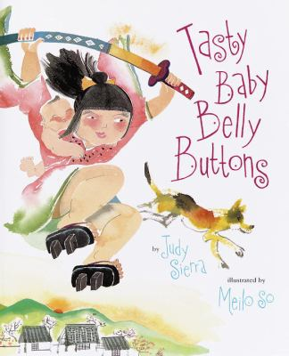 Tasty baby belly buttons: a Japanese folktale