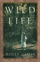 Wild life : a novel