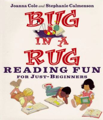 Bug in a rug: reading fun for just-beginners